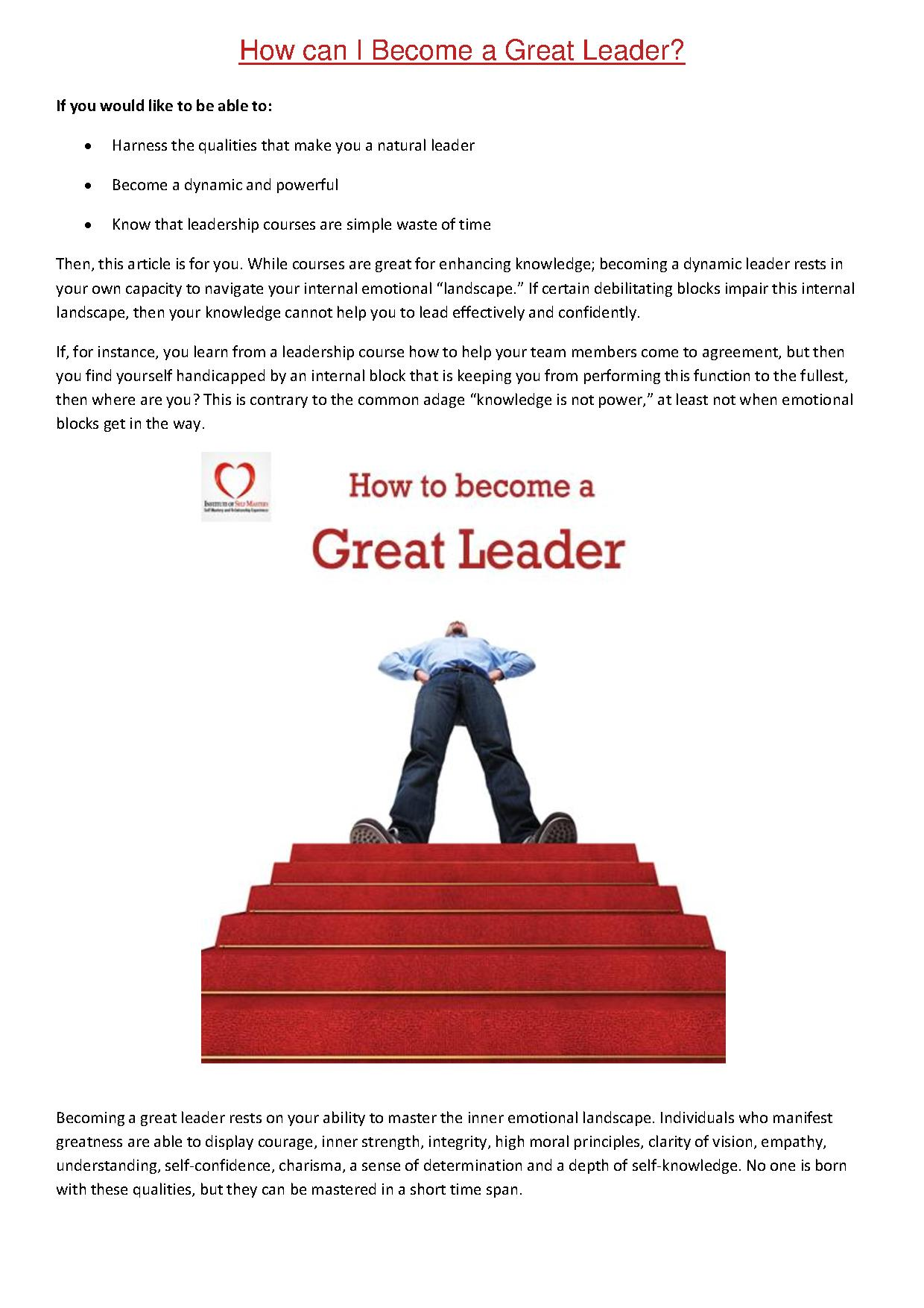 how to become a good leader Aspire to be a better leader then you need to be a team player with the right character traits, interpersonal and communication skills learn how to manage people and become holistic leaders with.