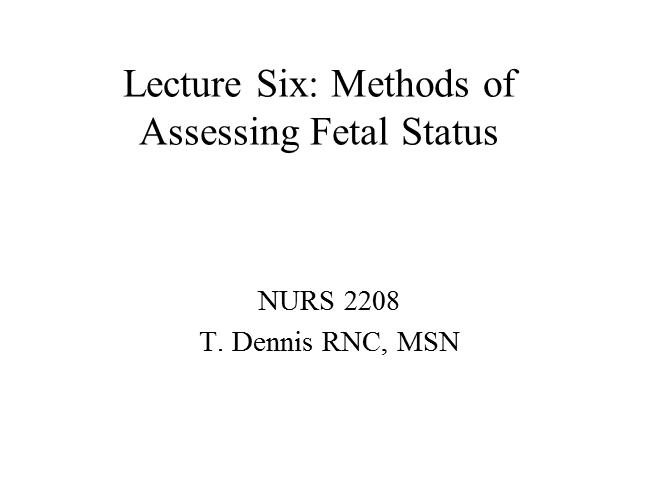 Lecture on Six Fetal Assessment