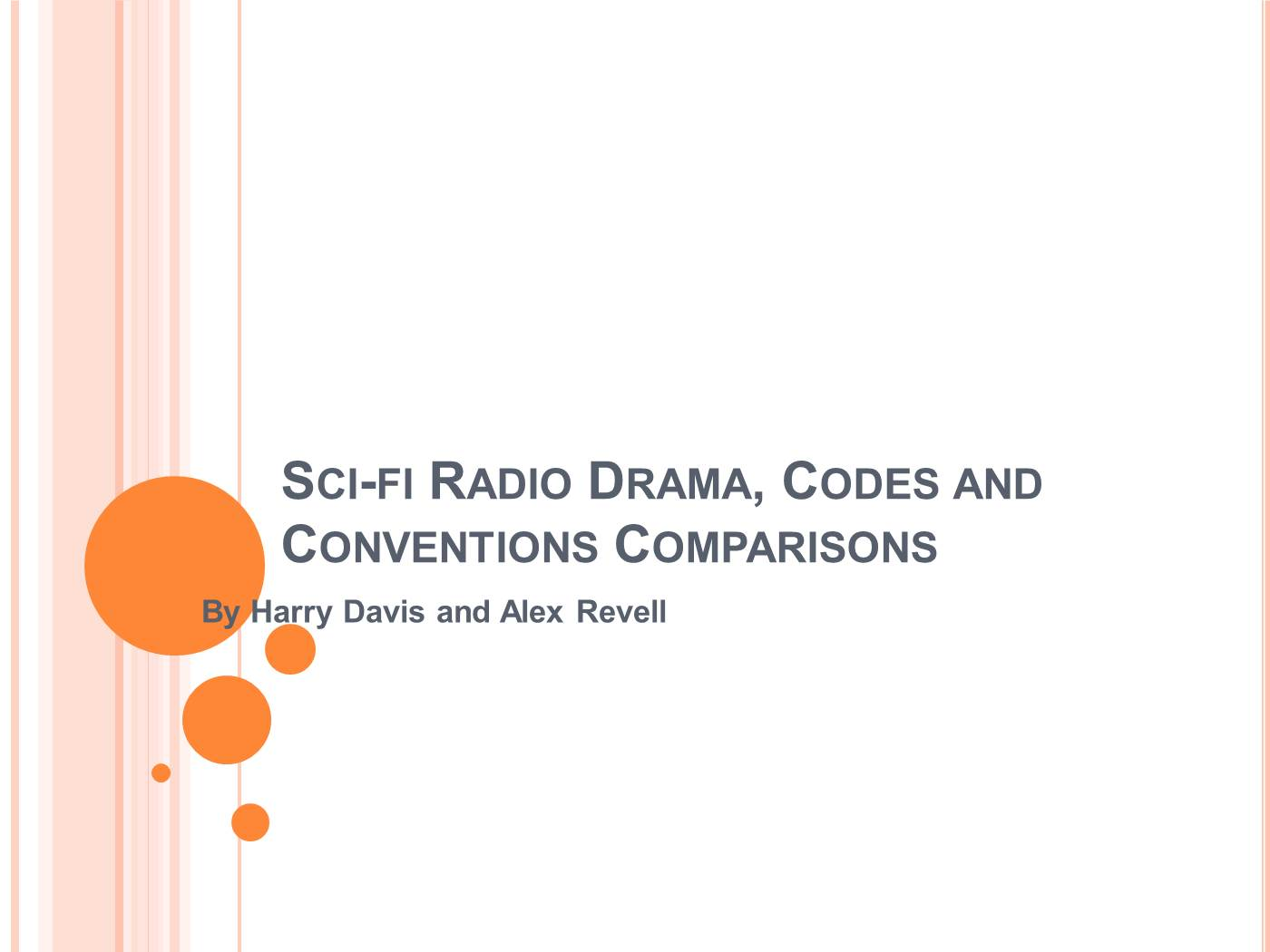 sci fi radio drama codes and conventions comparisons pptx