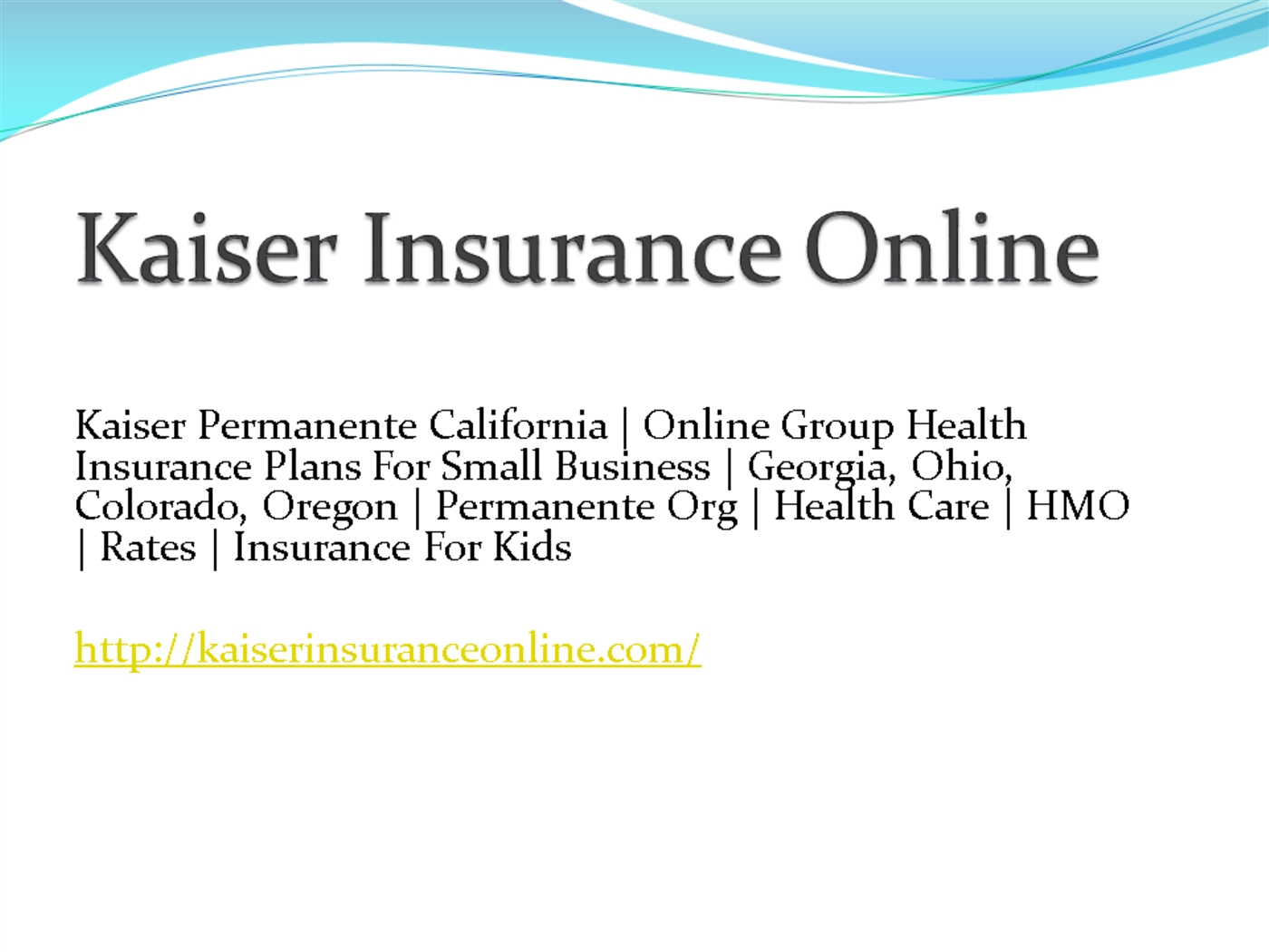 Kaiser Health Insurance Powerpoint Presentation Ppt