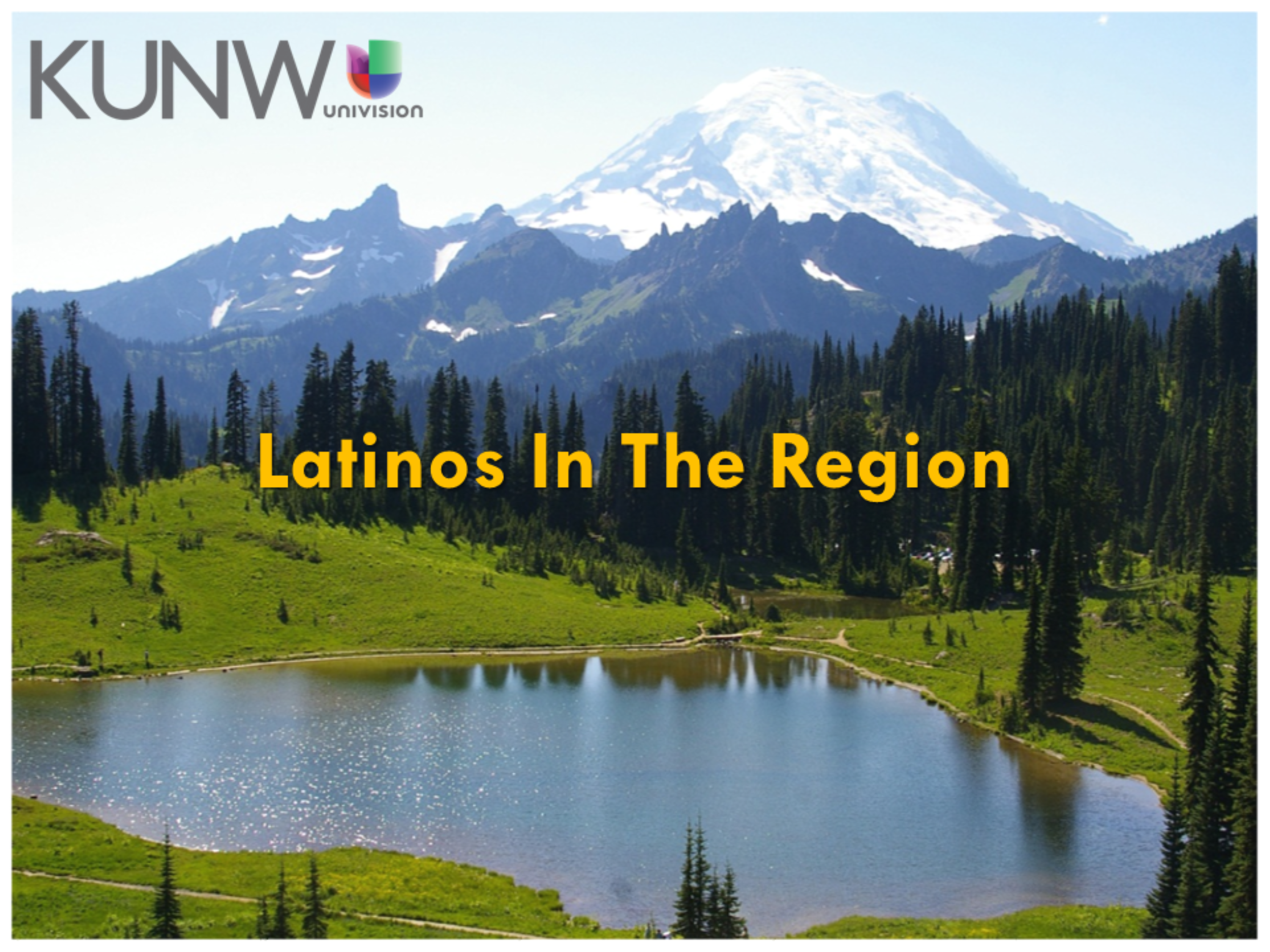 Latinos in the Region