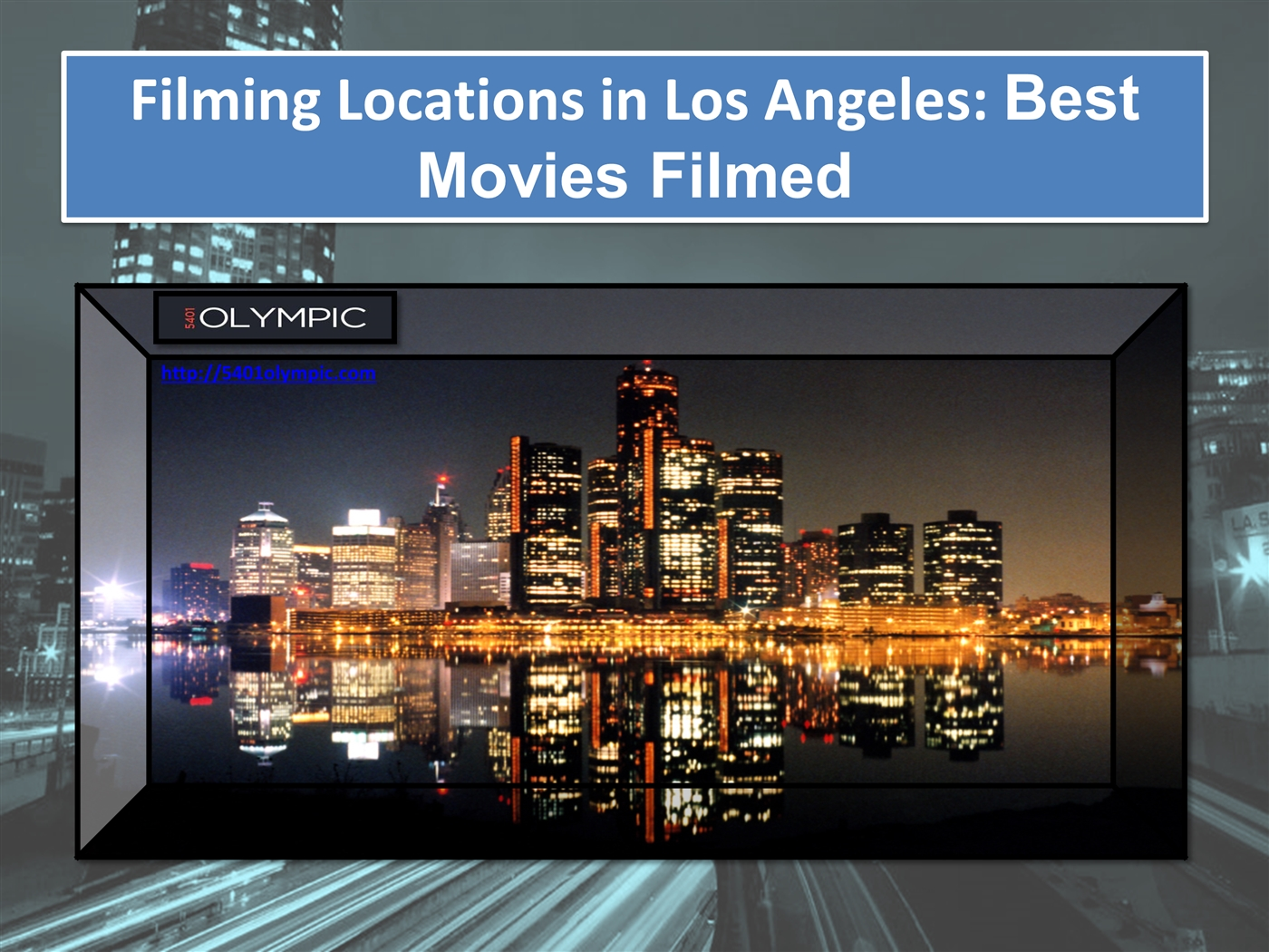 Filming Locations in Los Angeles Best Movies Filmed