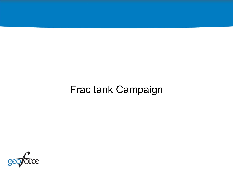 Frac Tank Campaign