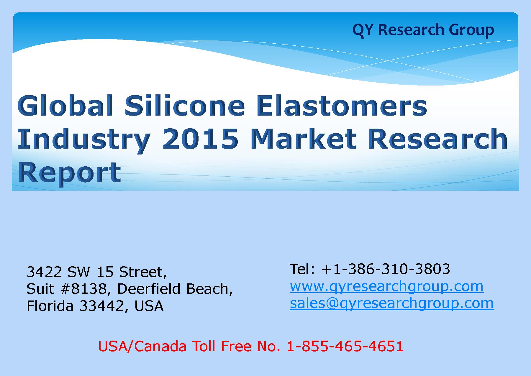 Global Silicone Elastomers Industry 2015 Market Research