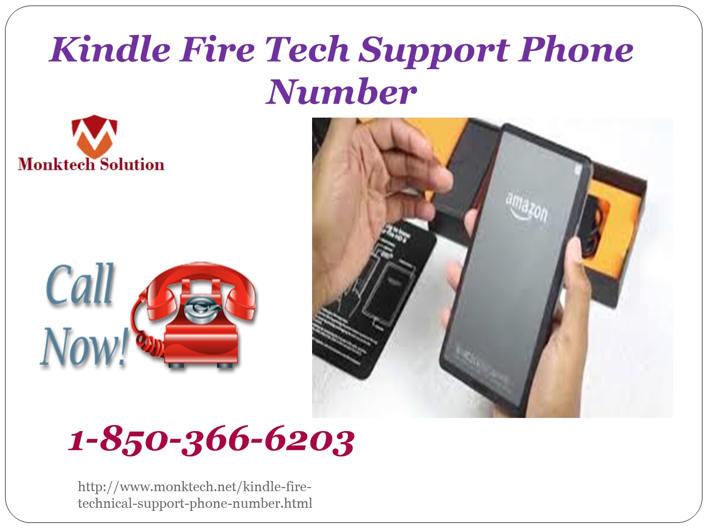 To whom do i make a call to avail the amazon kindle fire phone number 1 850 366 6203 powerpoint presentation ppt