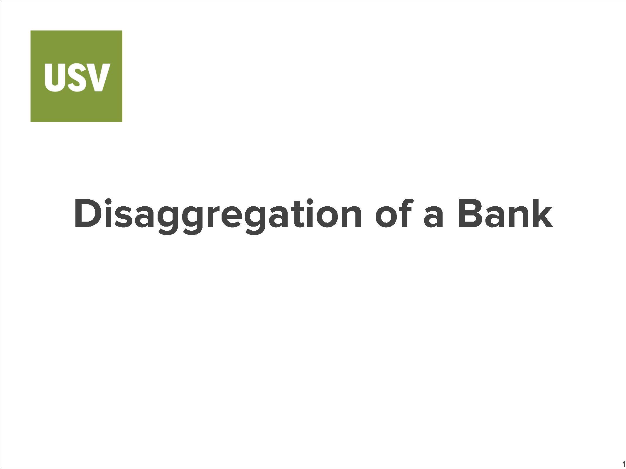 Disaggregation of a Bank v1.pdf