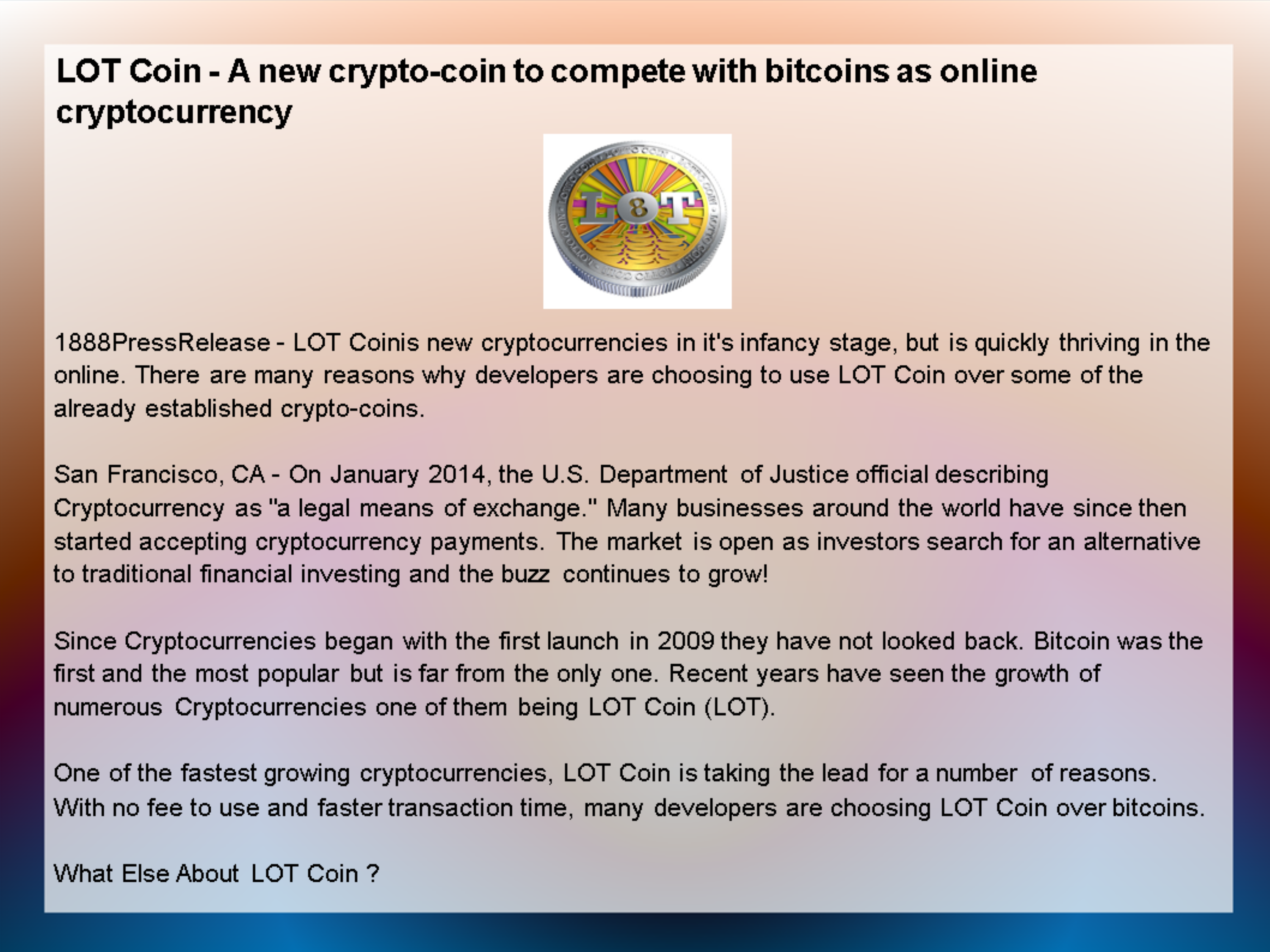 LOT Coin - A new crypto-coin to compete with bitcoins as online cryptocurrency