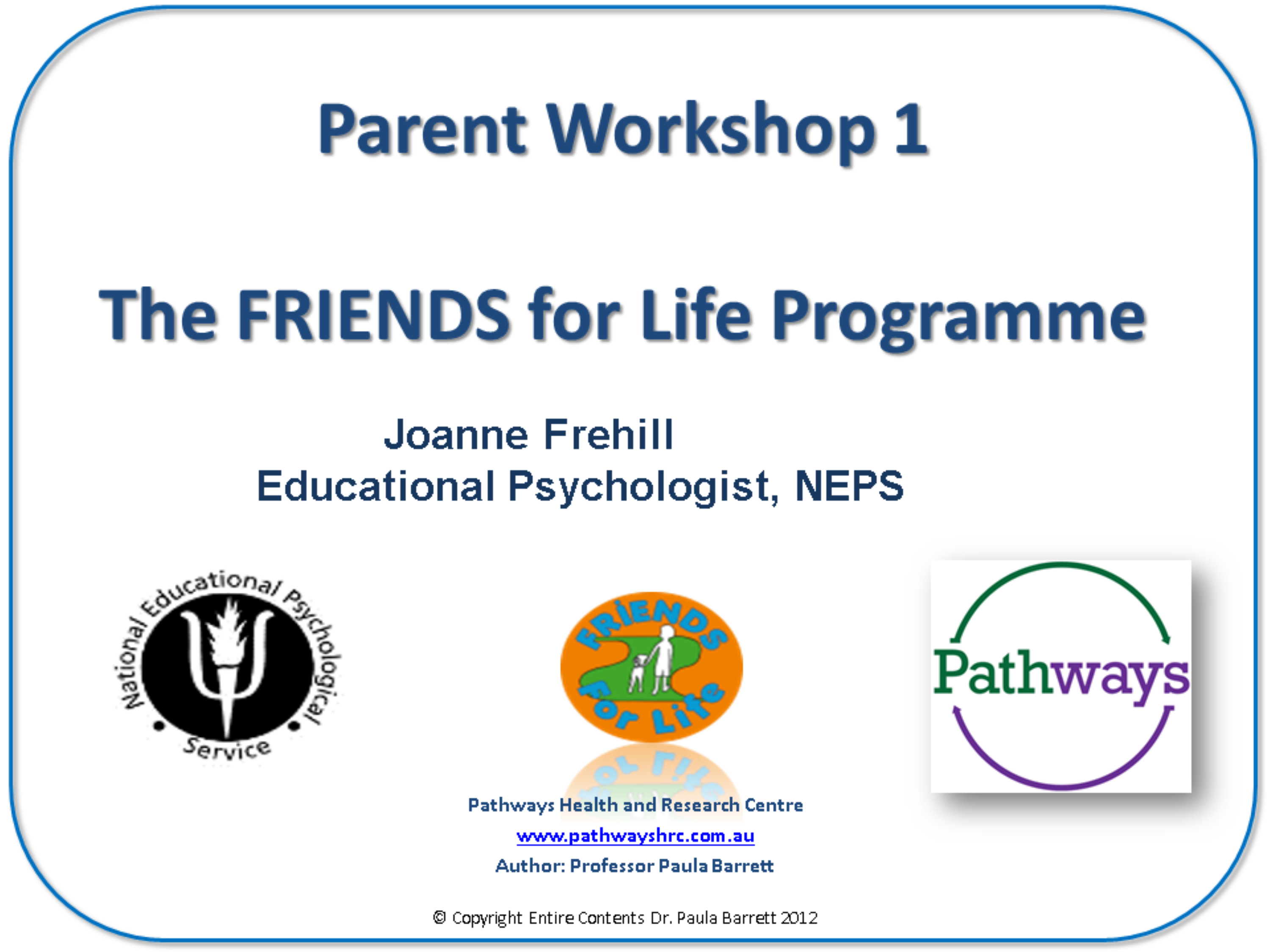 The Friends for Life Programme