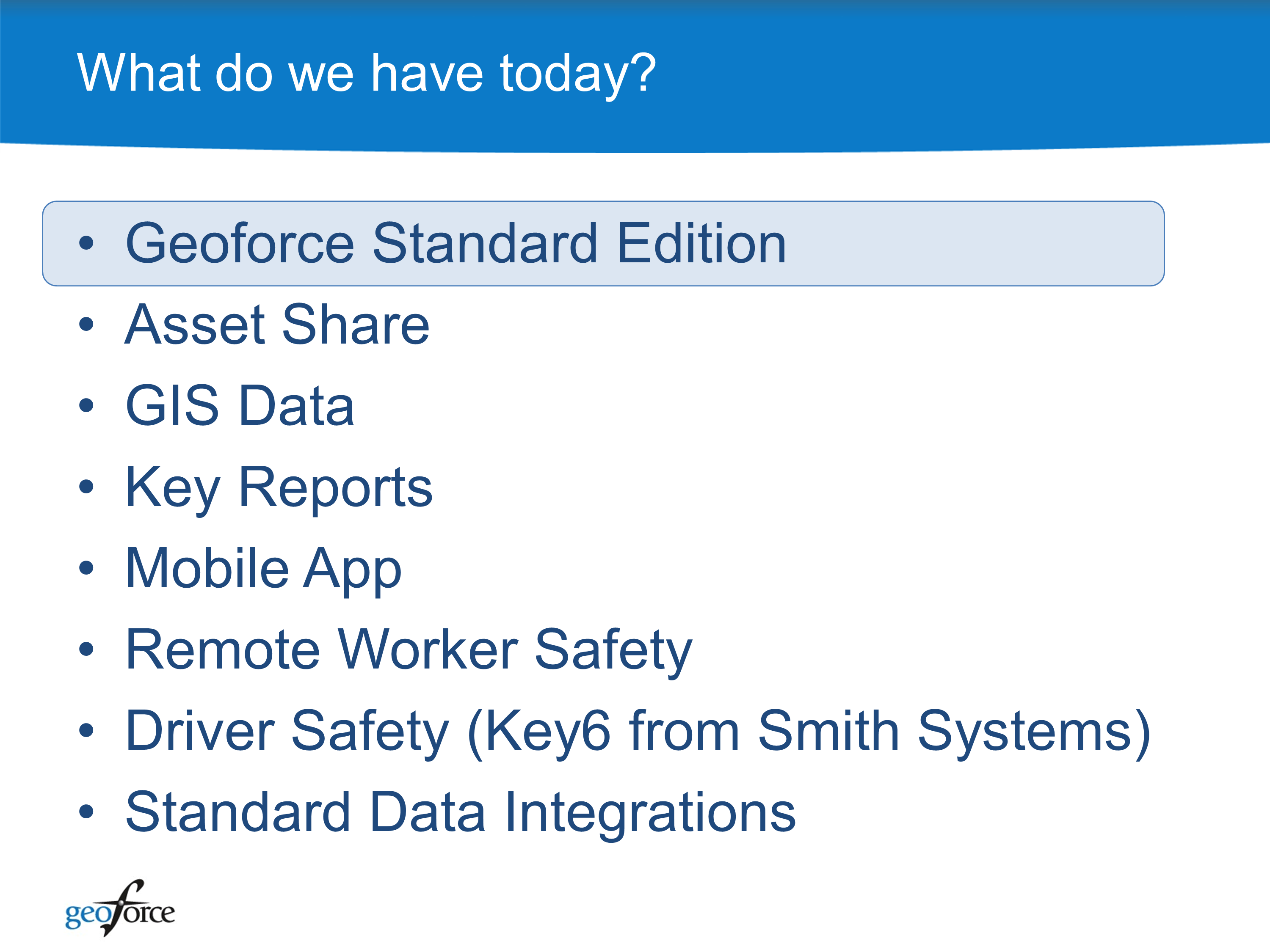 Geoforce Software And Roadmap May 2013