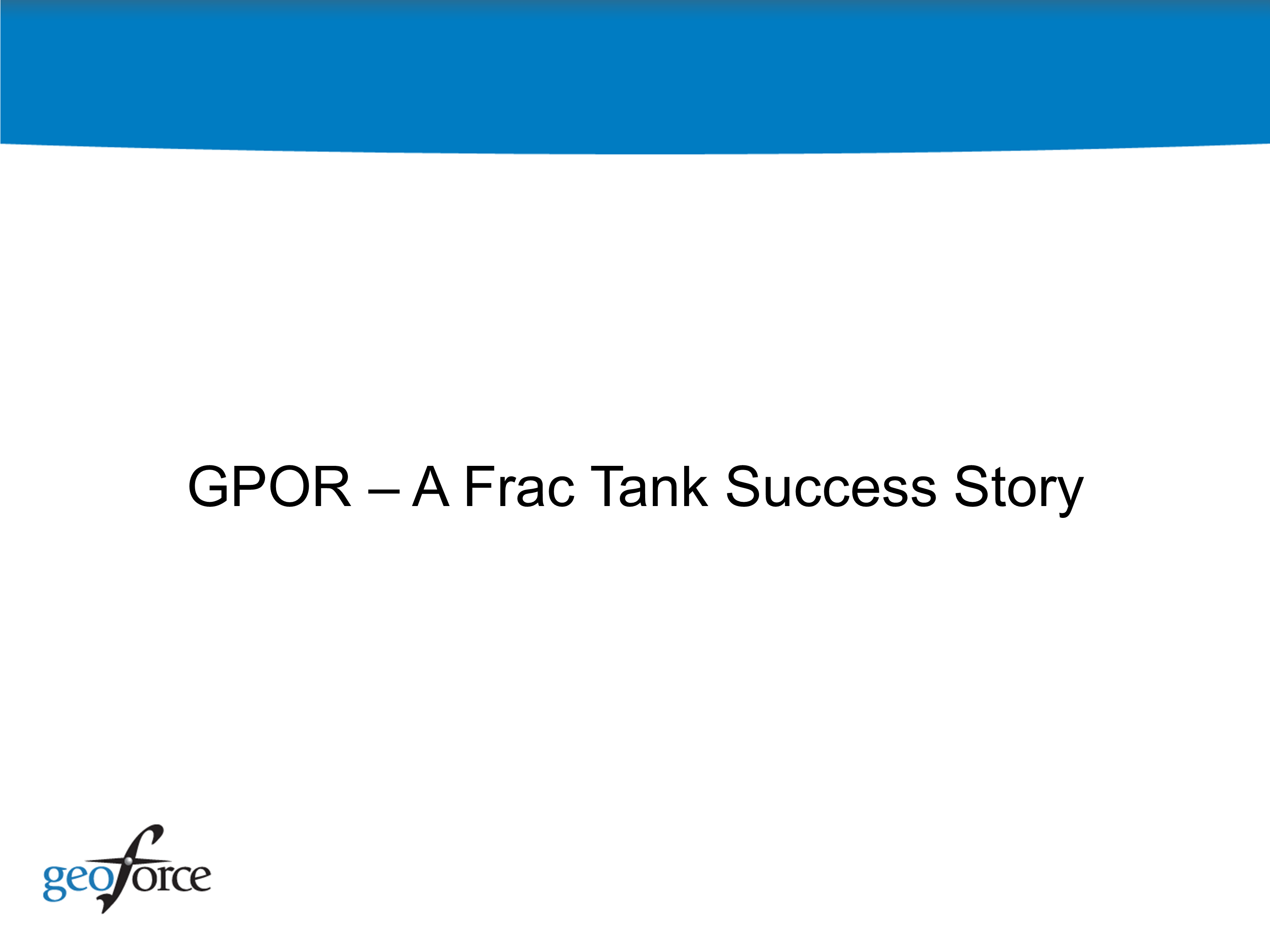 Frac Tanks A Success Story