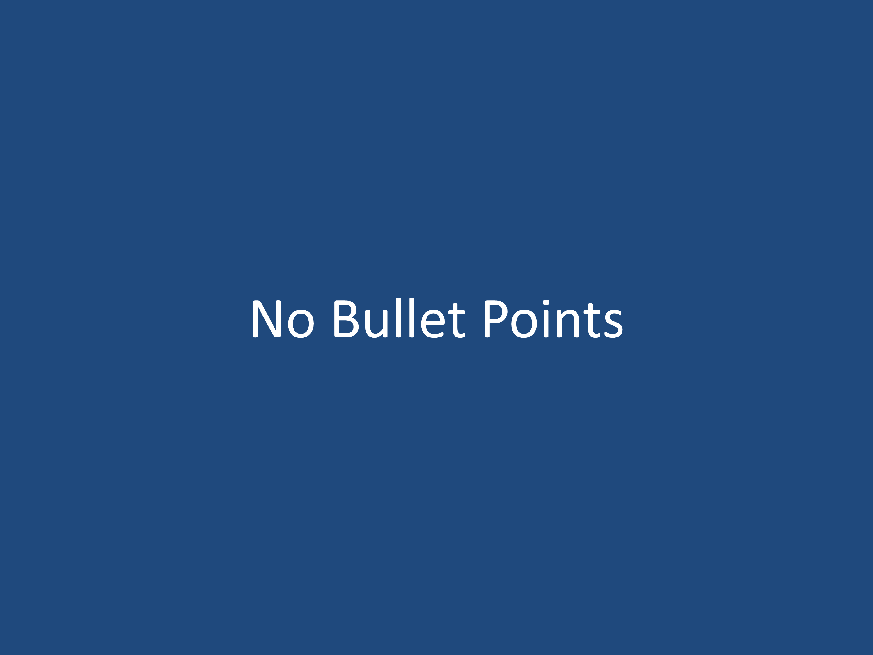No Bullet Points Template.pptx