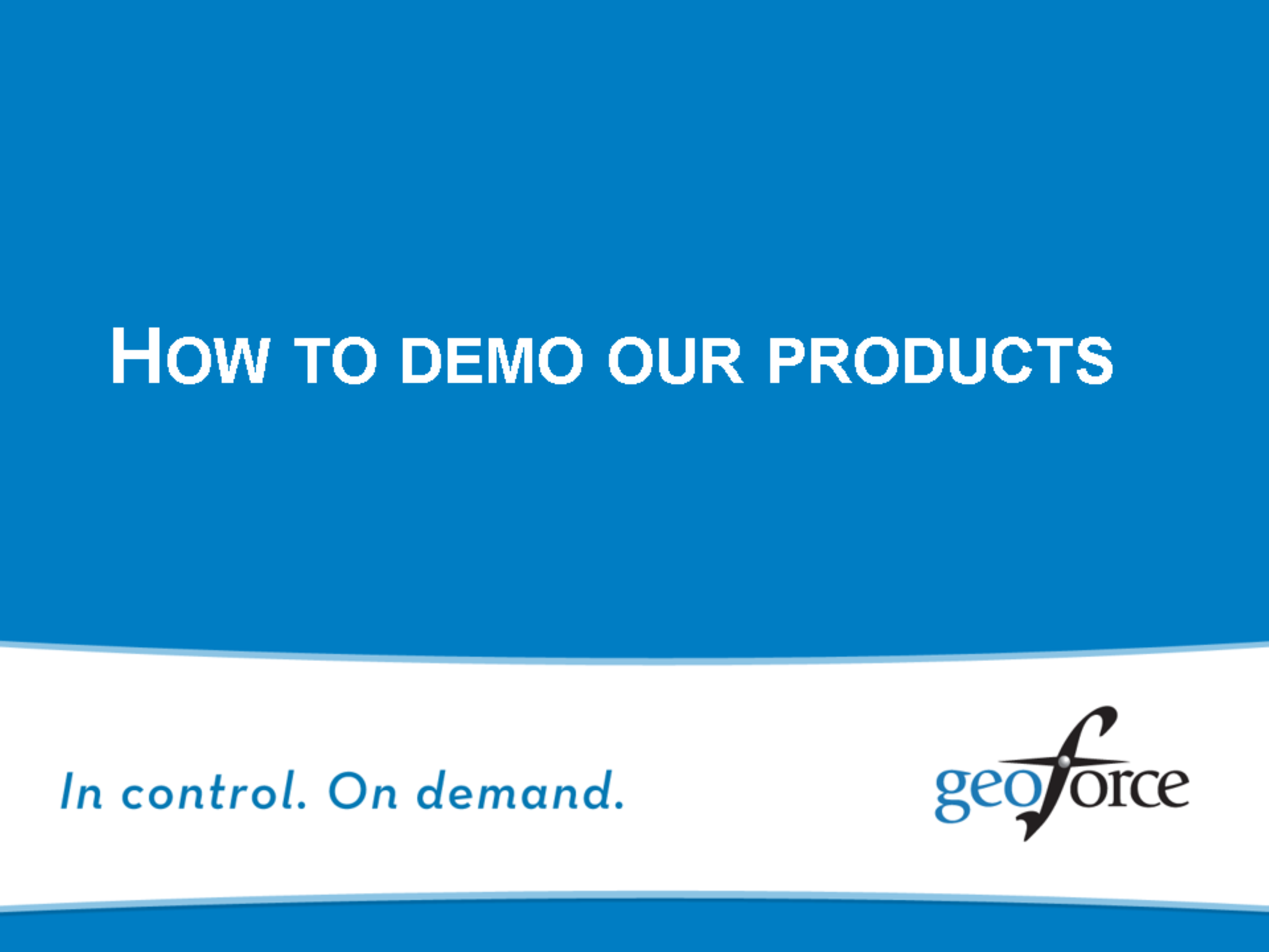 How To Demo The Software
