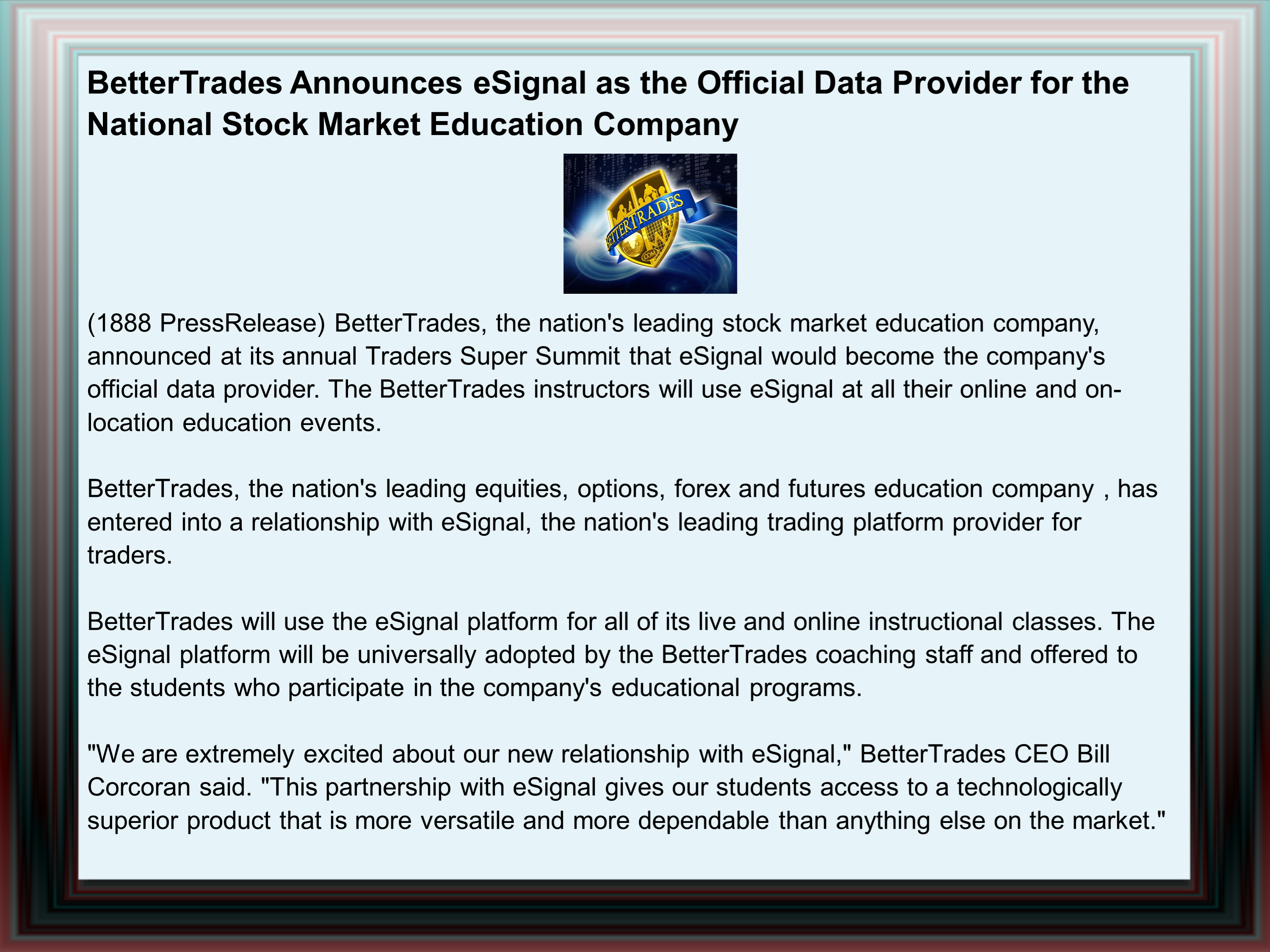 bettertrades announces esignal as the official Bettertrades announces esignal as the official data provider for the national   linkedpixel announces scribblify 40 for ios - imaginative paint app - binary.