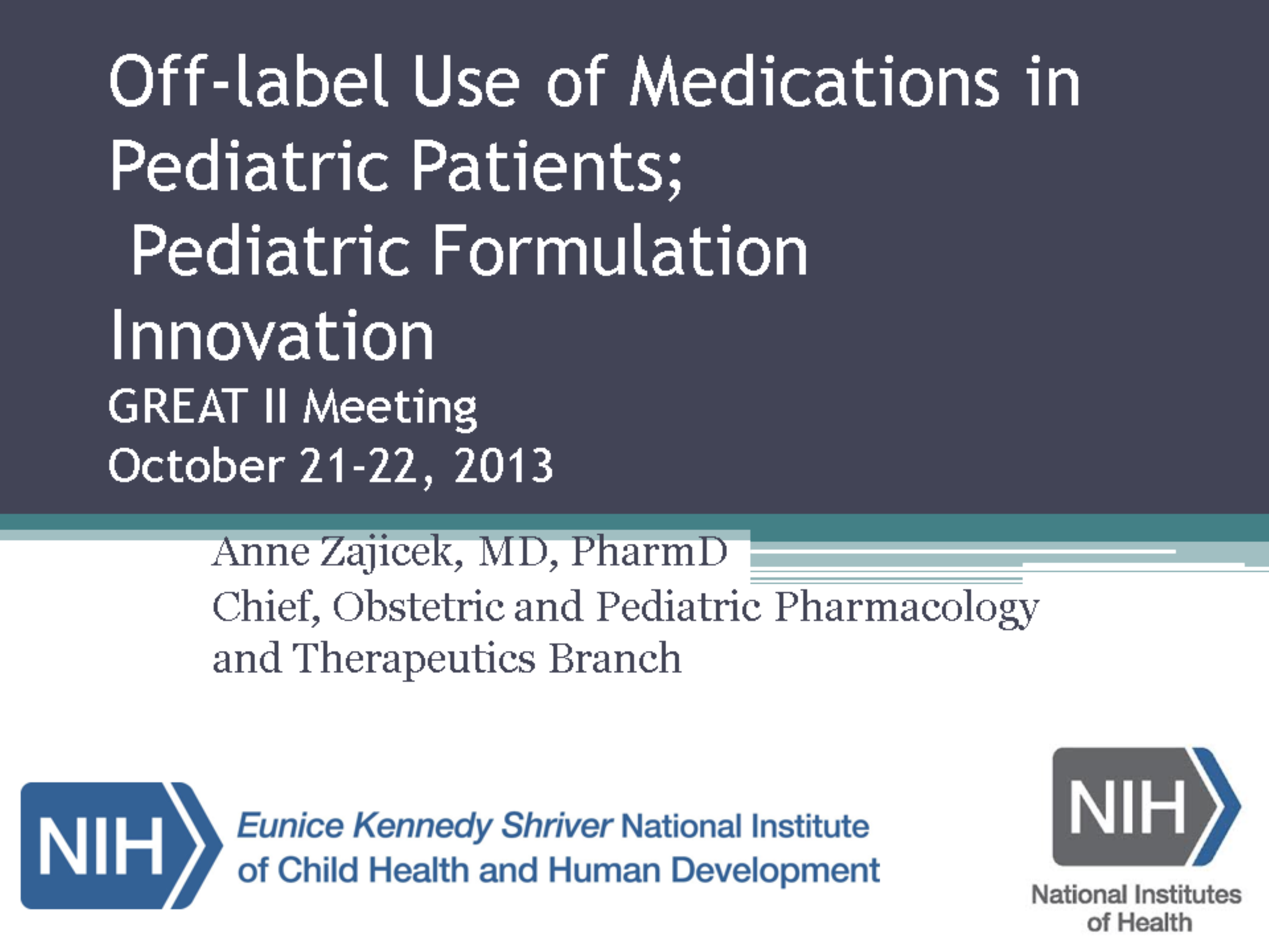 Off Label Use of Medications in Pediatric Patients;