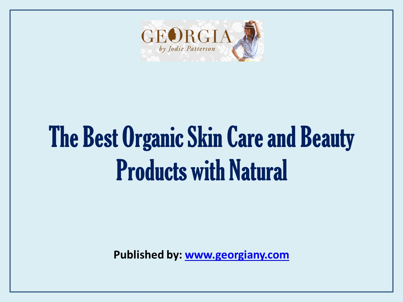 The Best Organic Skin Care and Beauty Products with Natural pptx