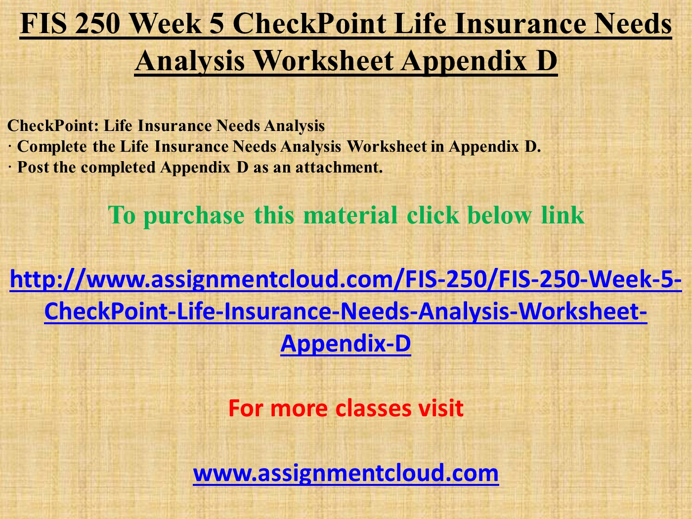 worksheet Life Insurance Needs Worksheet fis 250 week 5 checkpoint life insurance needs analysis worksheet appendix d powerpoint presentation ppt