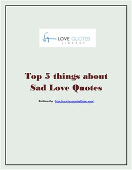 Sad Quotes About Love Pdf : Top 5 things about Sad Love Quotes.pdf PowerPoint Presentation PPT