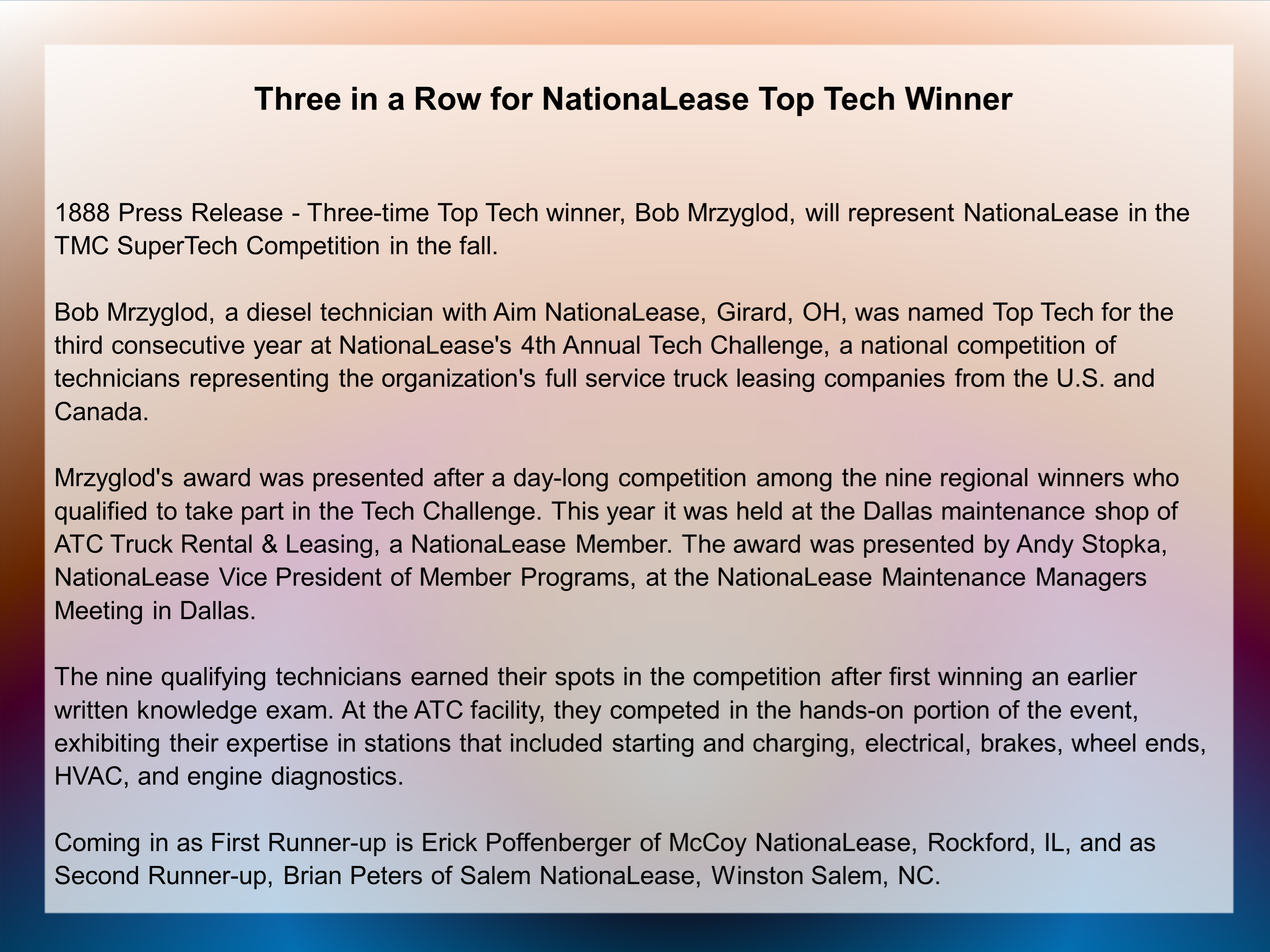 three in a row for nationalease 1888pressrelease - three-time top tech winner, bob mrzyglod, will represent nationalease in the tmc supertech competition in the fall bob mrzyglod, a diesel.
