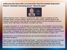 jailhouse interviews with convicted killer clark Jailhouse interviews with convicted killer clark rockefeller featured in frank c girardot's shocking ebook, name dropper essay  the lewis and clark expedition thesis statement: because of america's need to expand, the lewis and clark.