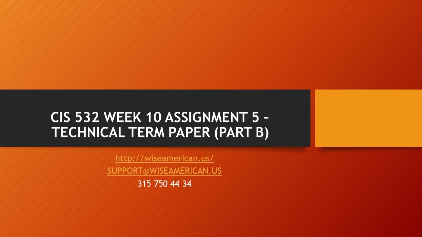 Assignment 5 technical term paper