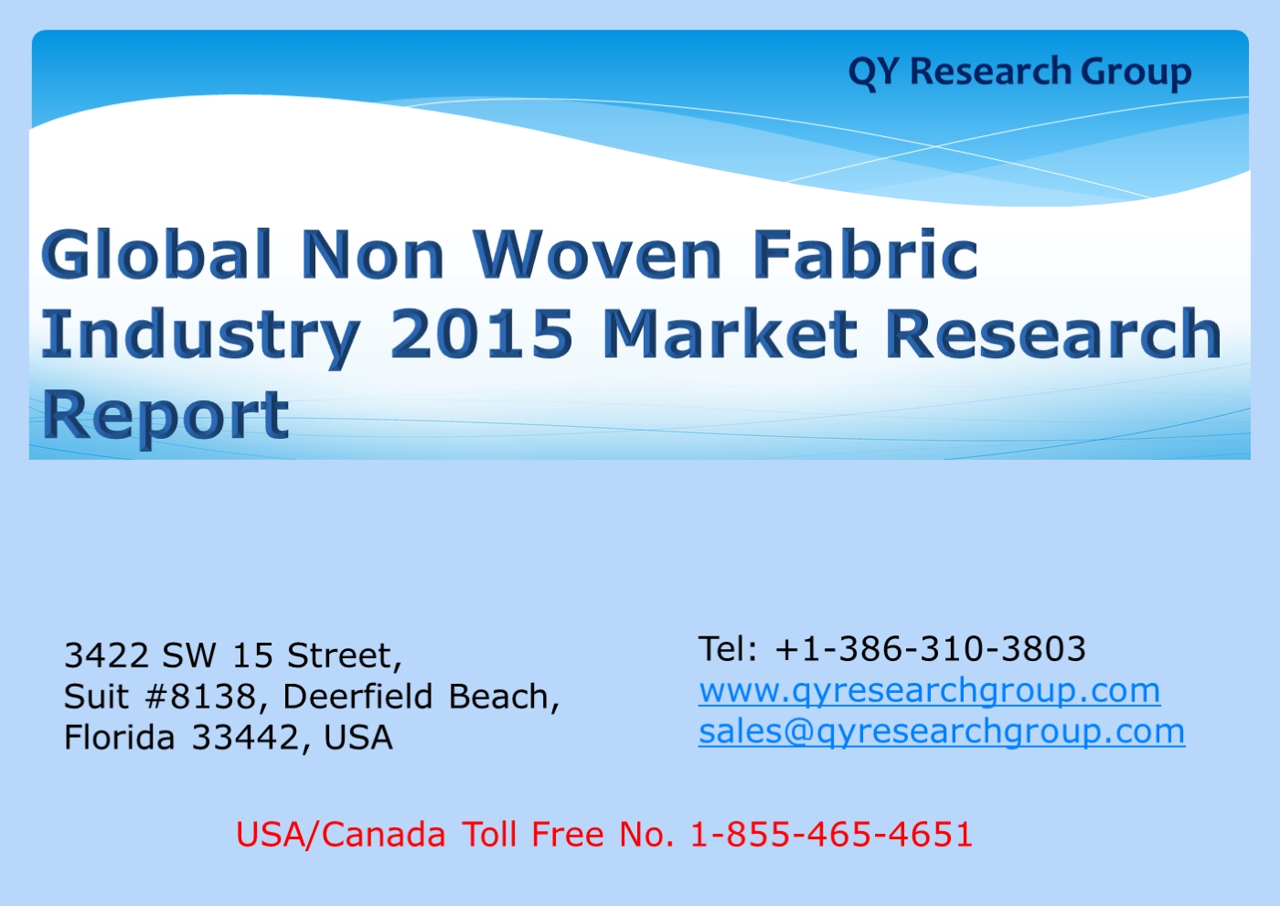 Global Non Woven Fabric Industry 2015 Market Research Report pptx