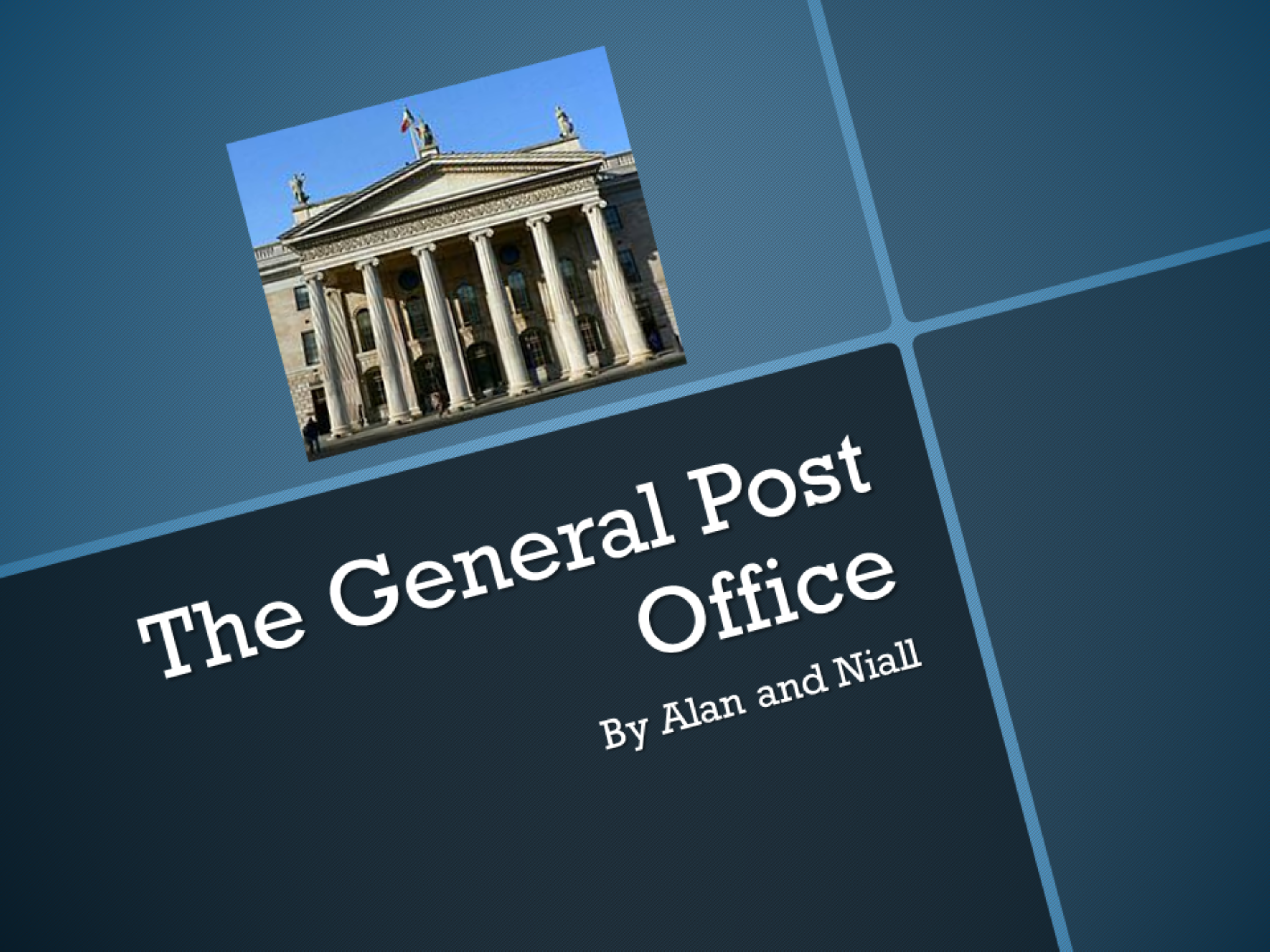The General Post Office.pptx