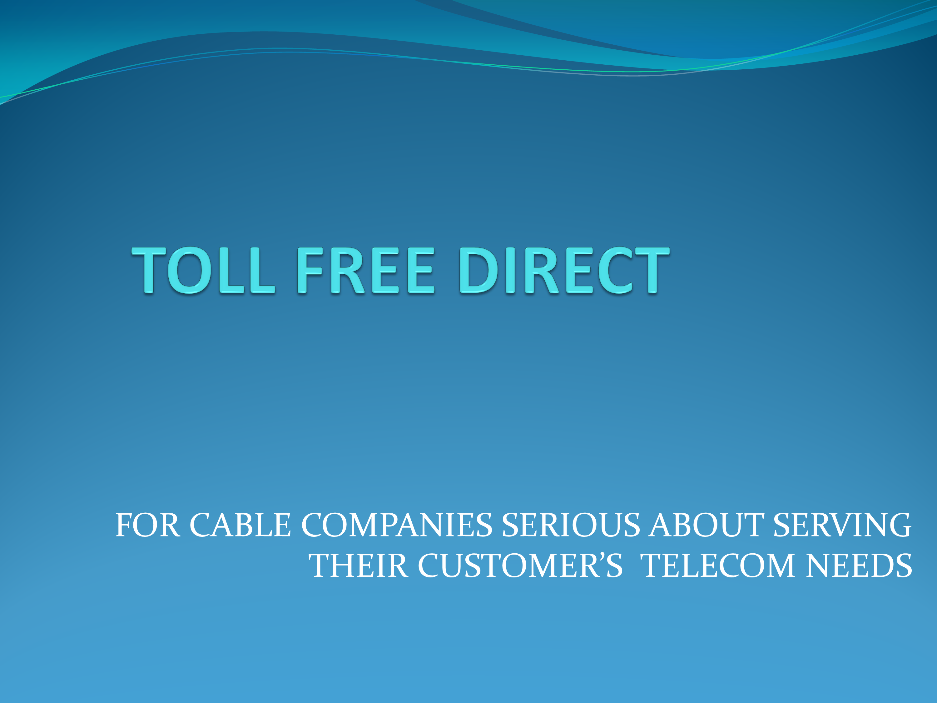 Toll Free Direct for Cable Companies