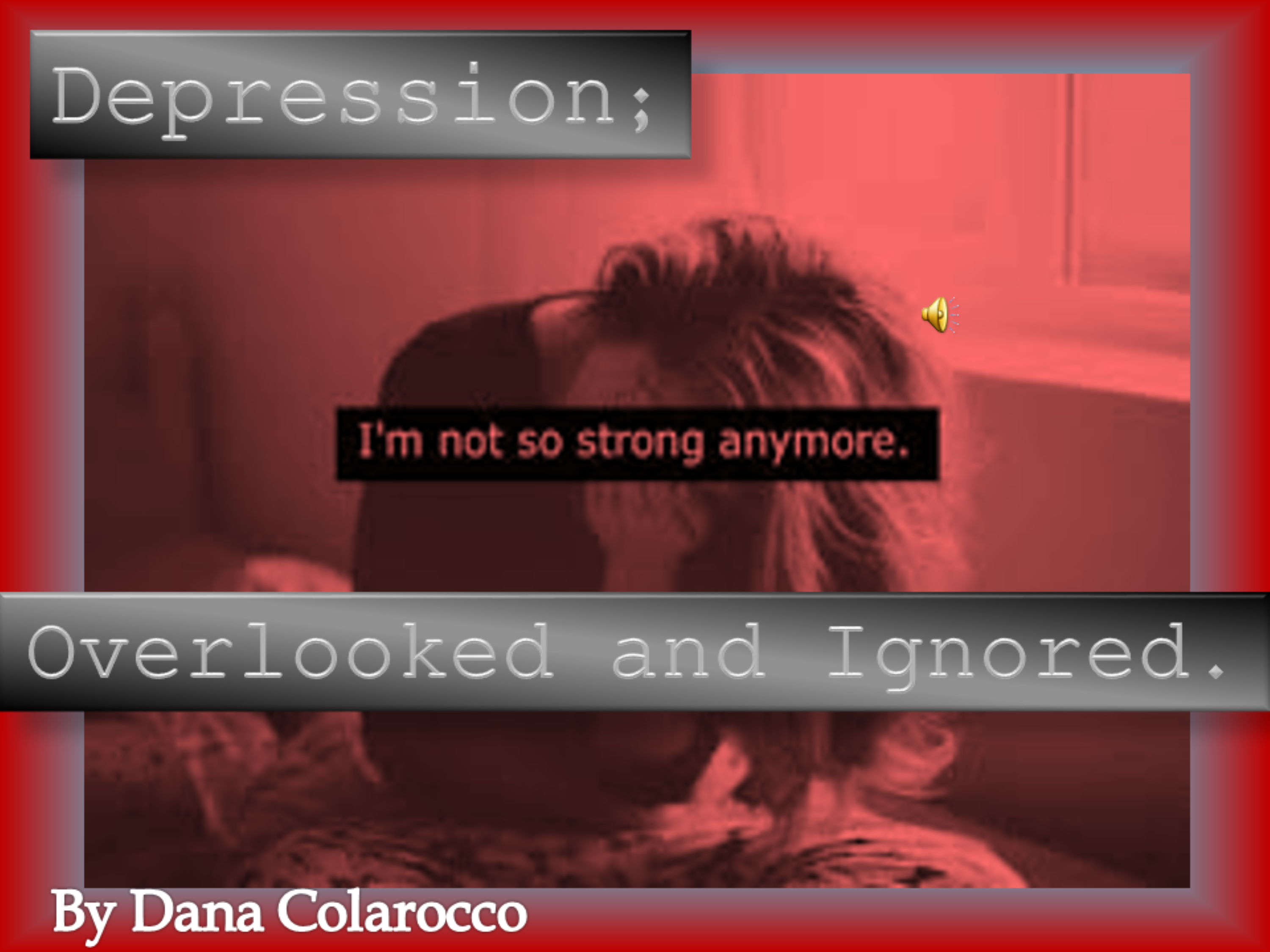 Depression; Forgotten and Ignored.