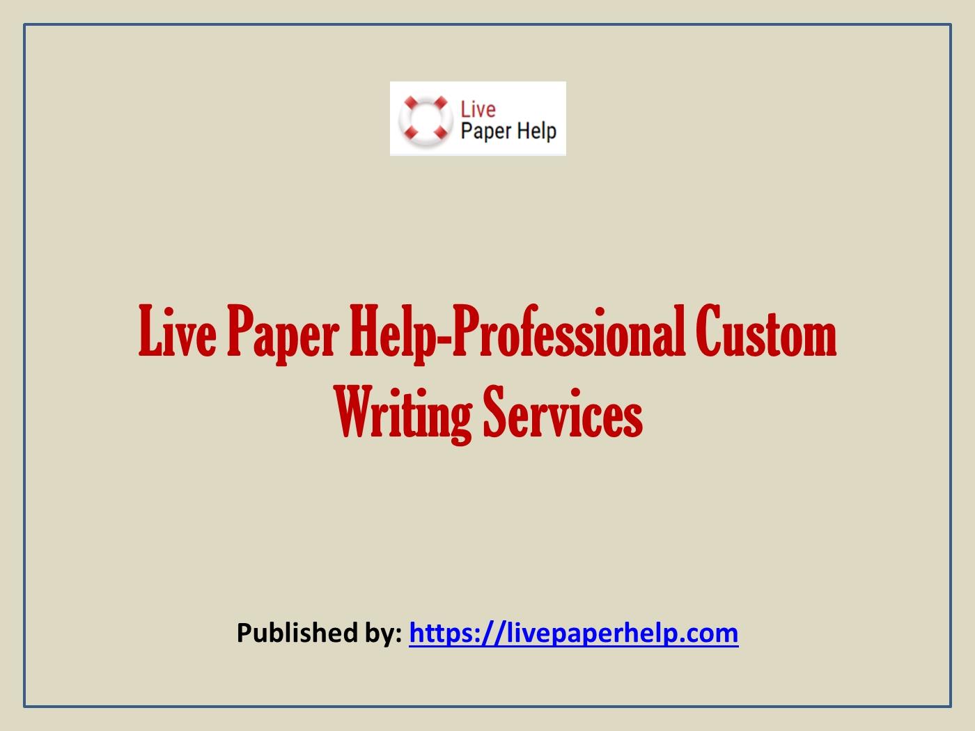 Live paper help