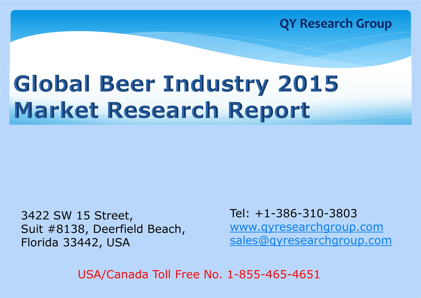 Global Beer Industry 2015 Market Research Report.pptx PowerPoint ...