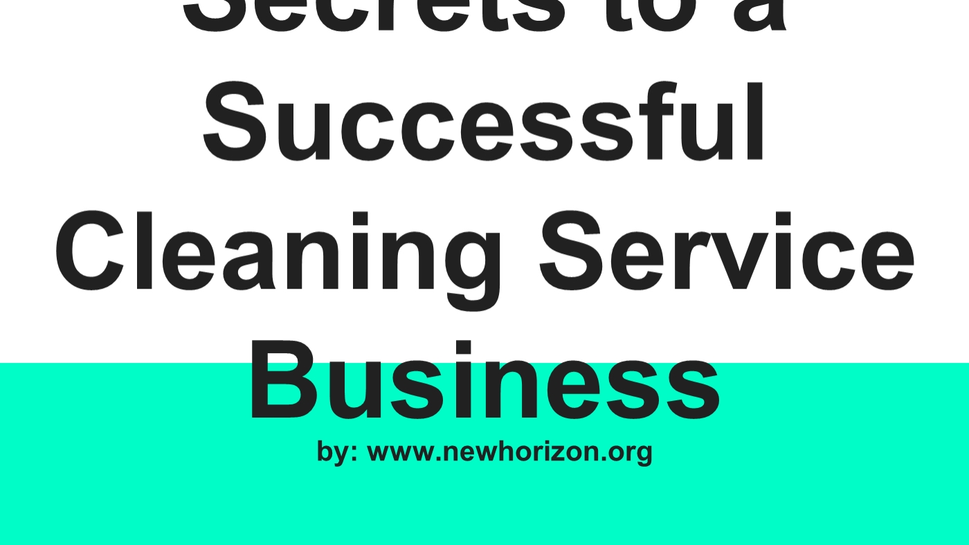 Secrets To A Successful Cleaning Service Business PowerPoint