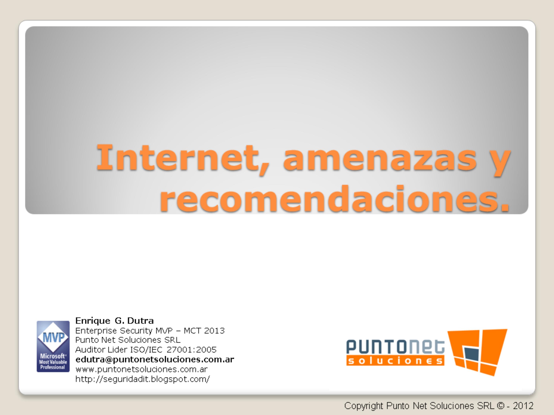Internet, amenazas y recomendaciones (E.G.Dutra)