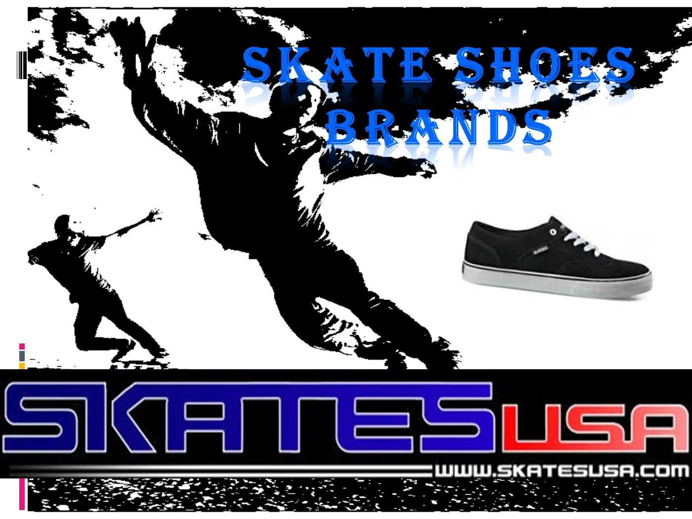 Skates shoes brands PowerPoint Presentation PPT