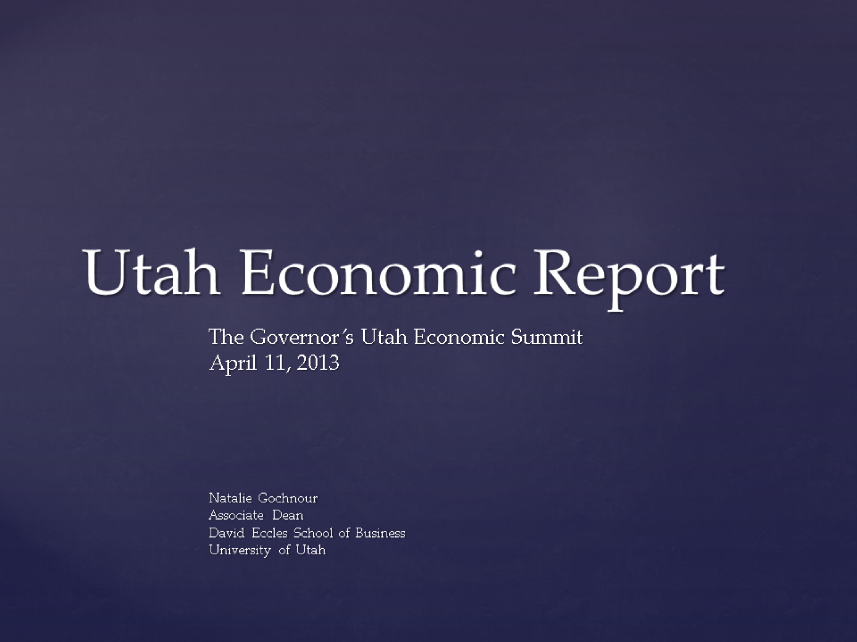 Governor's Economic Summit 2013 FINAL.pptx